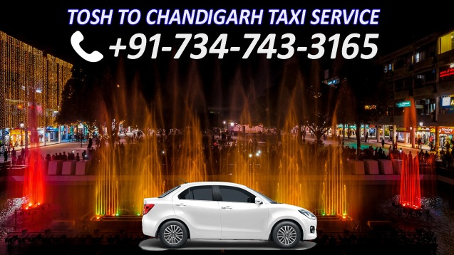 tosh to chandigarh taxi service