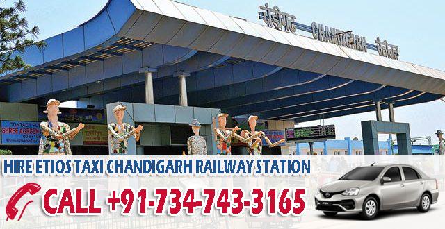 hire etios taxi chandigarh railway station
