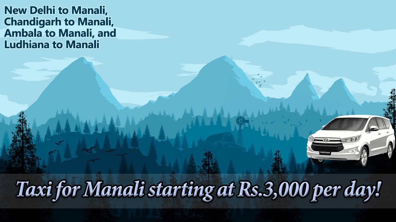 hire taxi for manali in chandigarh delhi ludhiana ambala railway station