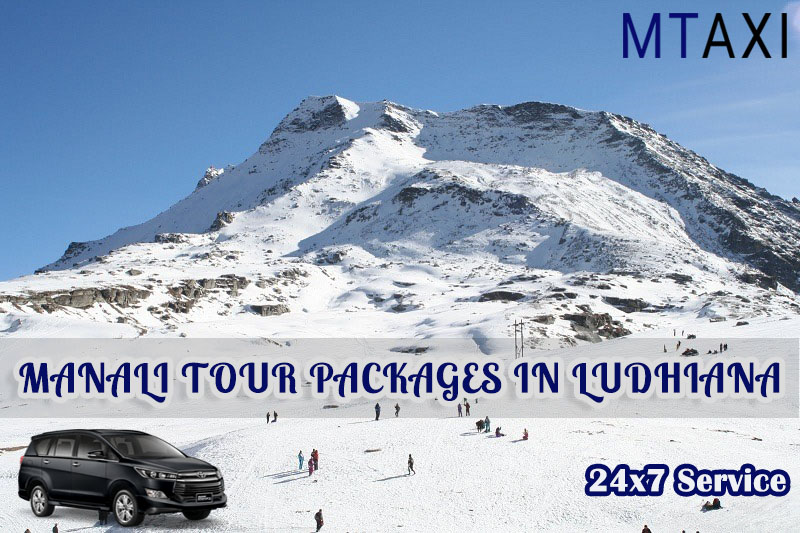 manali tour packages in ludhiana
