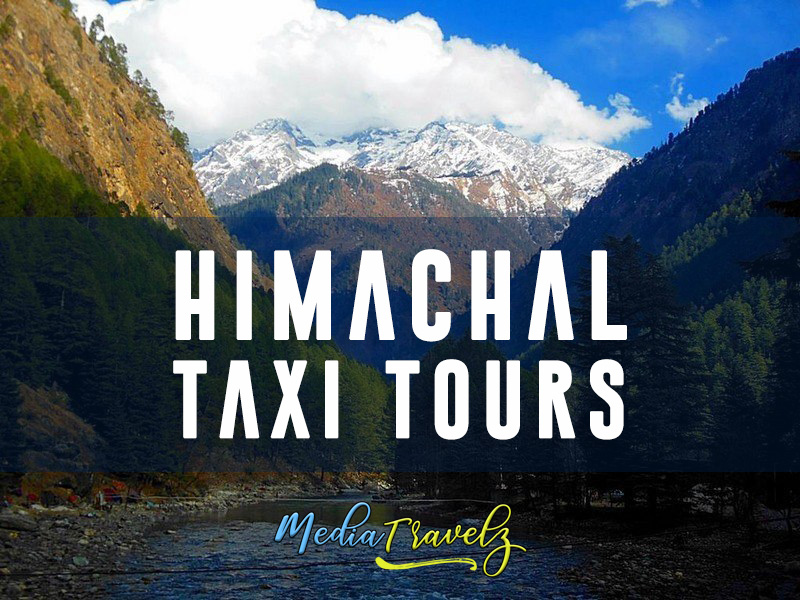 himachal pradesh taxi tours north india travel online booking